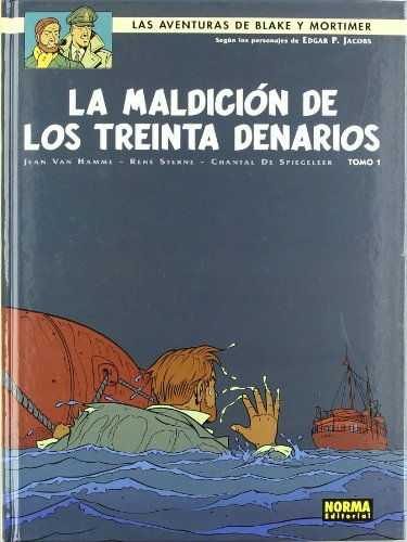 La maldicion de los treinta Denarios/Blake and Mortimer 19 The Curse of the Thirty Denarii
