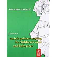 Metric Pattern Cutting for Children's Wear and Babywear, 4ed (Exclusively distributed by Om Books)