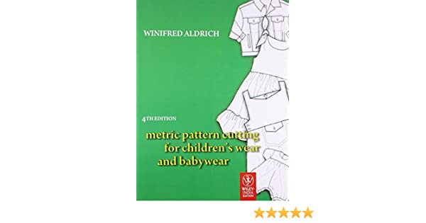Buy metric pattern cutting for childrens wear and babywear book buy metric pattern cutting for childrens wear and babywear book online at low prices in india metric pattern cutting for childrens wear and babywear fandeluxe Image collections