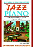 jazz piano 11 grands standards pour apprendre a improviser le piano