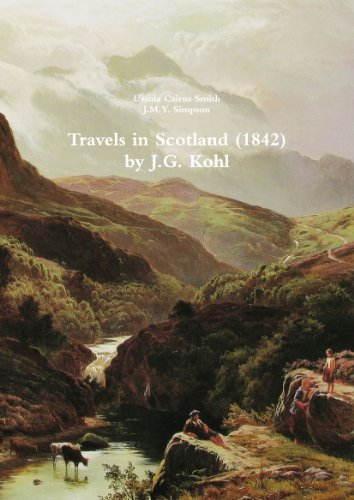 Price comparison product image Travels In Scotland (1842) By J.G. Kohl