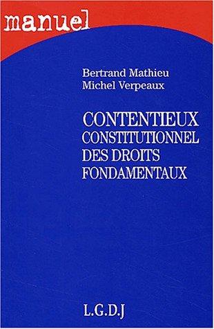 Manuel : Contentieux constitutionnel des droits fondamentaux