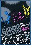 Cadena Perpetua - En Vivo En Obras 2007 [USA] [DVD]