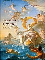 Noël-Nicolas Coypel, 1690-1734 de Jérôme Delaplanche