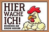 ComCard Hier Wache Ich Huhn Lustig Hinweis Schild Auch Blech, Metal Sign, deko Schild,