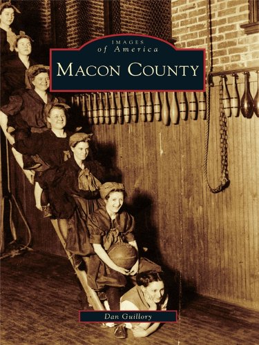 Macon County (Images of America) (English Edition)