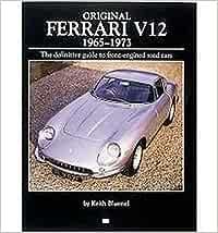 Original Ferrari V12 1965 1973 A Restorer S Guide Amazon De Bluemel Keith Fremdsprachige Bücher
