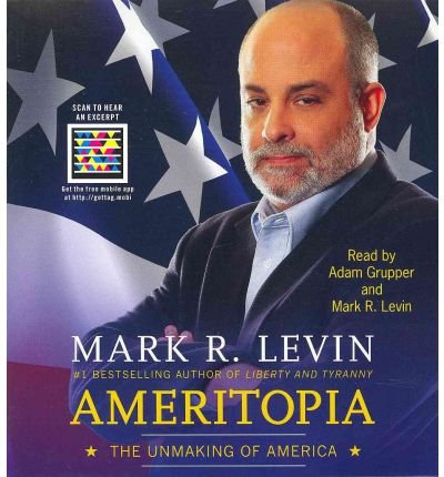 { AMERITOPIA: THE UNMAKING OF AMERICA } By Levin, Mark R ( Author ) [ Jan - 2012 ] [ Compact Disc ]