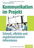 Kommunikation im Projekt: Schnell