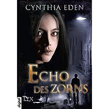 Echo des Zorns (Deadly 3)