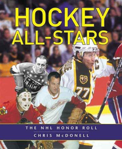 Hockey All-stars: The NHL Honour Roll por Chris McDonell