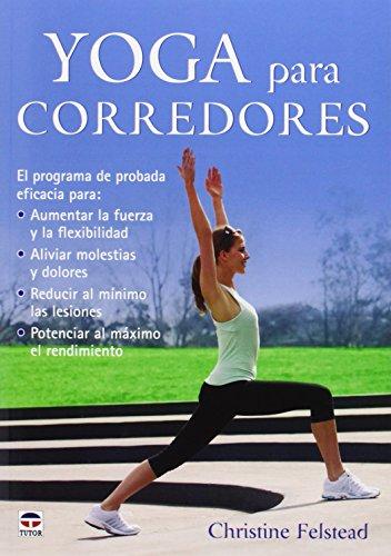Yoga Para Corredores (Deportes) por Christine Felstead