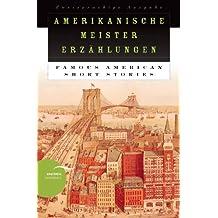 Amerikanische Meistererzählungen / Famous American Short Stories - Zweisprachige Ausgabe (zweisprachig)