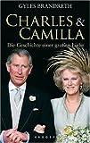 Charles & Camilla: Die Geschichte einer großen Liebe bei Amazon kaufen