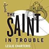 The Saint in Trouble: The Saint, Book 47