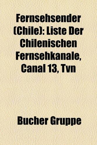 fernsehsender-chile-liste-der-chilenischen-fernsehkanale-canal-13-tvn