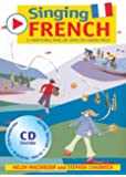 Singing French: 22 Photocopiable Songs and Chants for Learning French (Singing Languages)