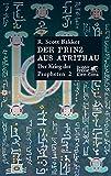 R. Scott Bakker: Der Prinz aus Atrithau. Der Krieg der Propheten 2