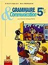 Grammaire et communication 5e, livret élève par Molinié