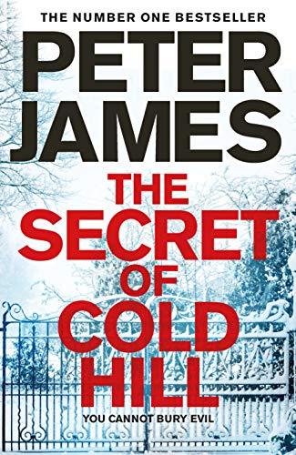 The Secret of Cold Hill: From the Number One Bestselling Author of the DS Roy Grace Series (English Edition)