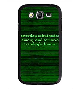 PrintDhaba Quote D-4918 Back Case Cover for SAMSUNG GALAXY GRAND NEO (Multi-Coloured)