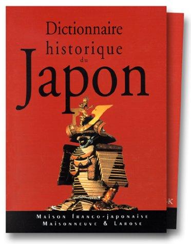 Dictionnaire historique du Japon Coffret 2 volumes par Collectif