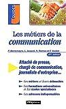 Les métiers de la communication. 2ème édition