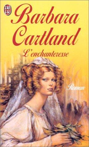 L'Enchanteresse par Barbara Cartland