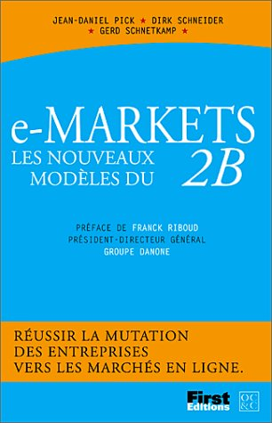 E-markets, les nouveaux modèles du B2B
