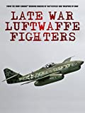 Late War Fighters of the Luftwaffe [OV]