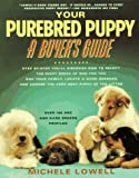 Your Purebreed Puppy: A Buyer's Guide..