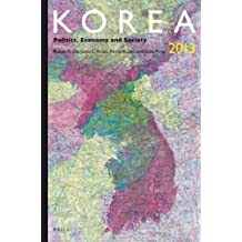 Korea 2013: Politics, Economy and Society (Korea: Politics, Economy and Society)