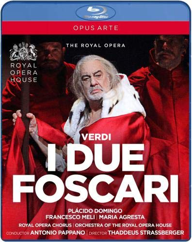 Verdi: I Due Foscari [Placido Domingo; Francesco Meli; Maria Agresta; Royal Opera Chorus; Orchestra of the Royal Opera House,Antonio Pappano] [Opus Arte: BLU RAY] [Blu-ray]