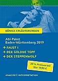 Abitur Baden-W?rttemberg 2019 - K?nigs Erl?uterungen Paket: Ein Bundle mit allen Lekt?rehilfen zur Abiturpr?fung: Faust I, Der goldne Topf, Der Steppenwolf