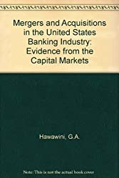 Mergers and Acquisitions in the U.S. Banking Industry: Evidence from the Capital Markets