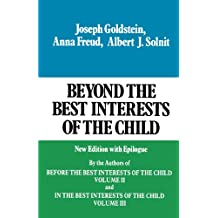 001: Beyond the Best Interests of the Child: New Edition with Epilogue