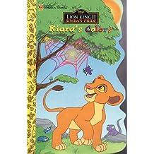 Kiara's Colors (Disney's the Lion King Ii: Simba's Pride)