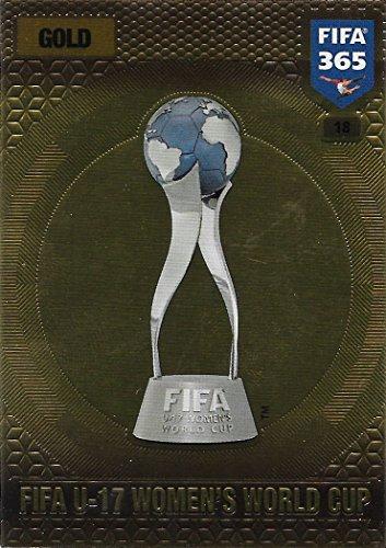 Preisvergleich Produktbild Panini FIFA 365 Adrenalyn XL 2017 - #18 - FIFA U-17 Women's World Cup (Gold)