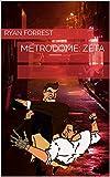 Metrodome: Zeta
