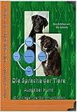 Die Sprache des Hundes Spezial Edition 1