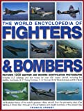 The World Encyclopedia of Fighters & Bombers