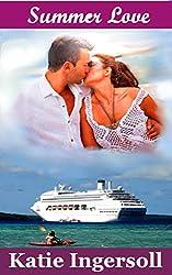 Summer Love: (A Clean Contemporary Romance) (English Edition)