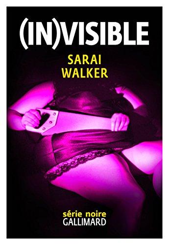 Descargar Libro (In)visible de Sarai Walker