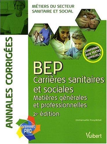 BEP Carrires sanitaires et sociales : Matires gnrales et professionnelles