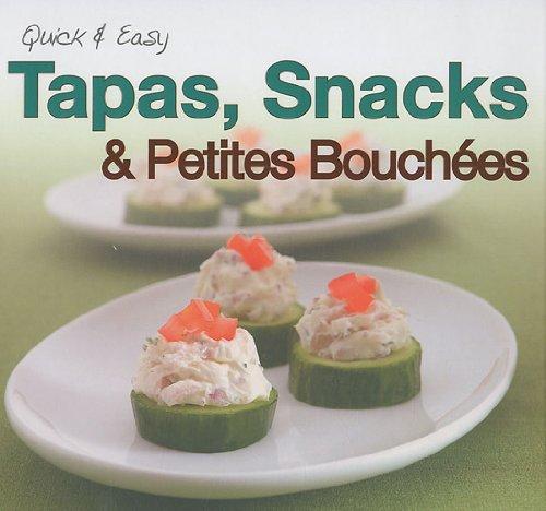 Tapas, Snacks et Petites Bouchées par Elcy
