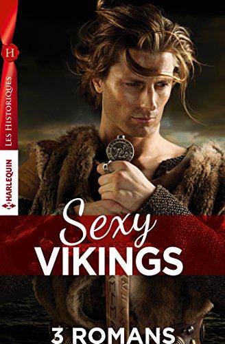 Coffret Sexy Vikings : La fiance du viking - Le retour du viking - L'homme venu de la mer (Les Historiques)