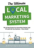 The Ultimate Local Marketing System