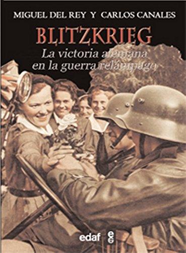Descargar Libro Blitzkrieg: La victoria alemana en la guerra relámpago (Trazos de la Historia) de Carlos Canales Torres