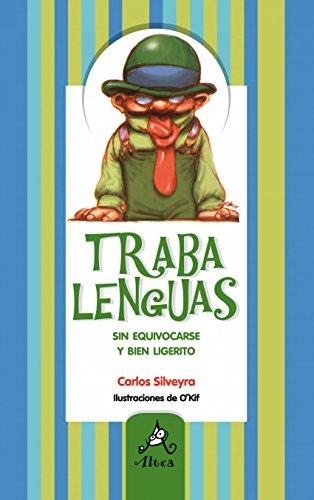 Trabalenguas por Carlos Silveyra