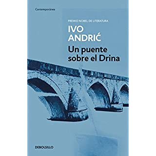Un puente sobre el Drina / The Bridge on the Drina (Contemporanea / Contemporary)